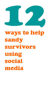 12 ways to help sandy survivors using social media